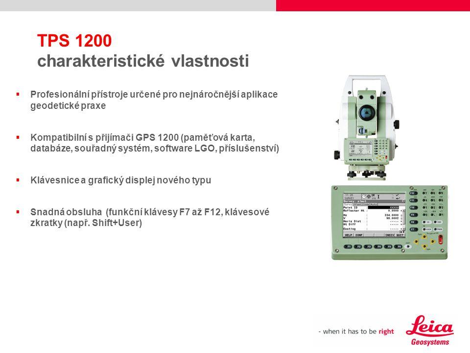  Profesionální přístroje určené pro nejnáročnější aplikace geodetické praxe  Kompatibilní s přijímači GPS 1200 (paměťová karta, databáze, souřadný s