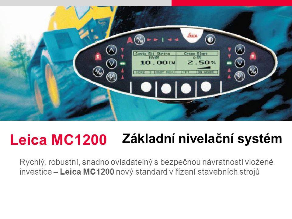 Rychlý, robustní, snadno ovladatelný s bezpečnou návratností vložené investice – Leica MC1200 nový standard v řízení stavebních strojů Please insert a
