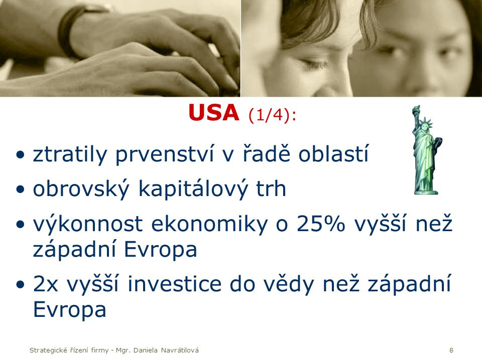 JIHOVÝCHODNÍ ASIE Strategické řízení firmy - Mgr. Daniela Navrátilová29