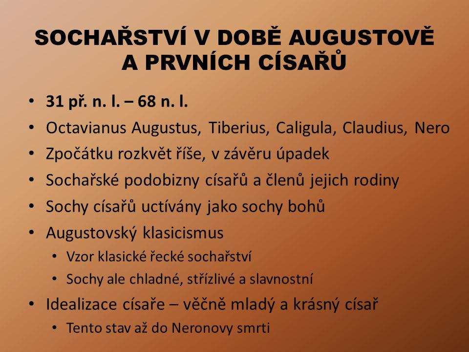 SOCHAŘSTVÍ V DOBĚ AUGUSTOVĚ A PRVNÍCH CÍSAŘŮ 31 př.