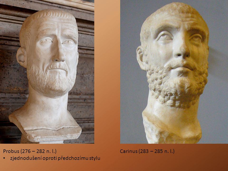 Probus (276 – 282 n. l.) zjednodušení oproti předchozímu stylu Carinus (283 – 285 n. l.)