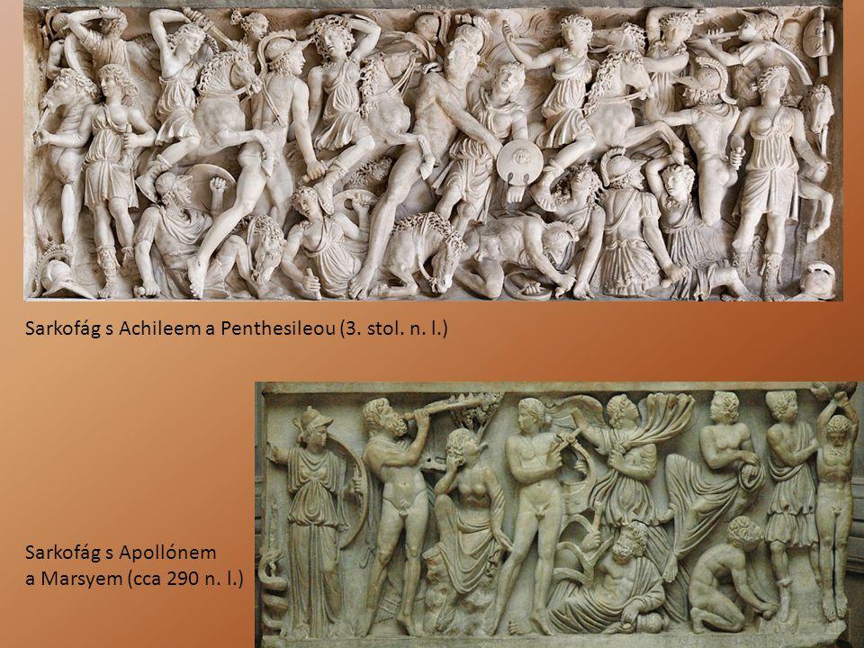 Sarkofág s Achileem a Penthesileou (3. stol. n. l.) Sarkofág s Apollónem a Marsyem (cca 290 n. l.)