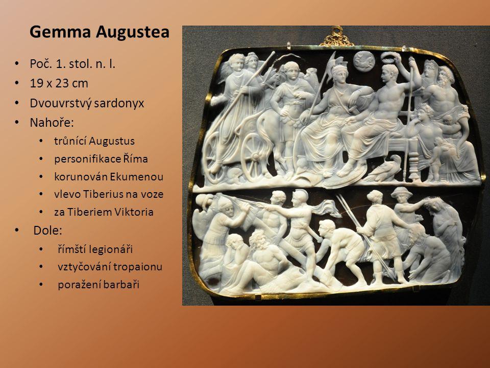 Gemma Augustea Poč. 1. stol. n. l. 19 x 23 cm Dvouvrstvý sardonyx Nahoře: trůnící Augustus personifikace Říma korunován Ekumenou vlevo Tiberius na voz