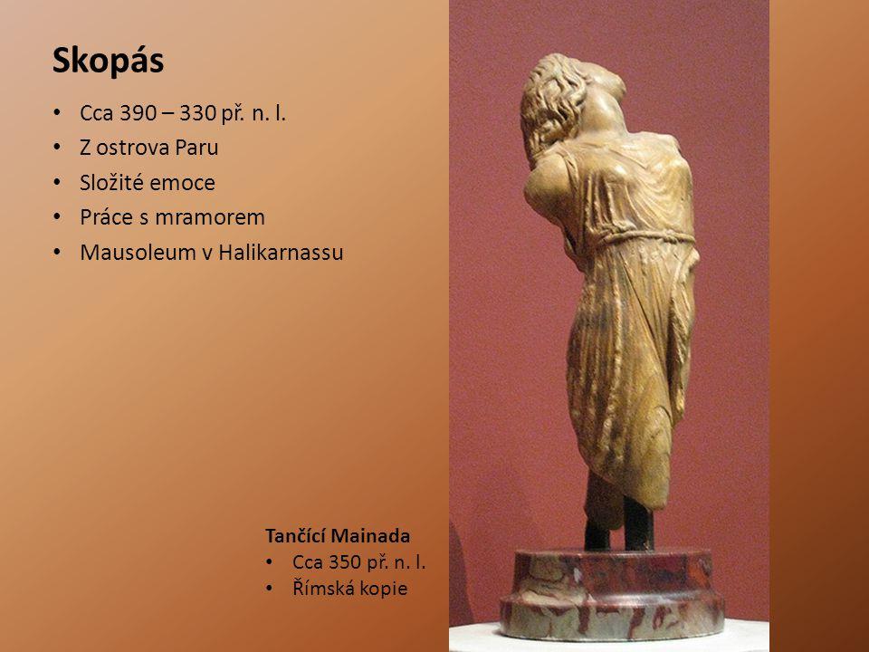 Skopás Cca 390 – 330 př.n. l.