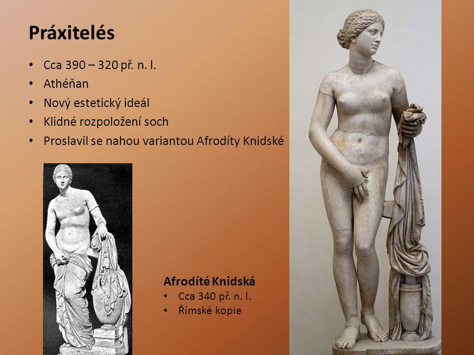 Práxitelés Cca 390 – 320 př.n. l.