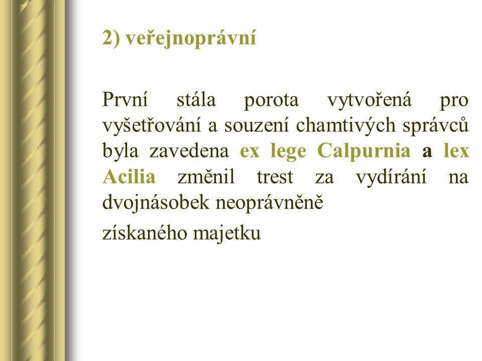 Dochované zprávy o lex Calpurnia Cicero De.off. II.