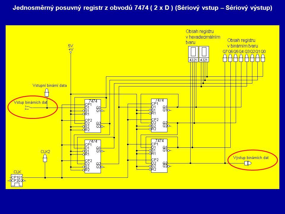 Jednosměrný posuvný registr z obvodů 7474 ( 2 x D ) (Sériový vstup – Sériový výstup)