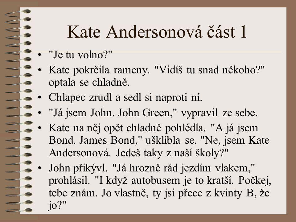 Kate Andersonová část 1