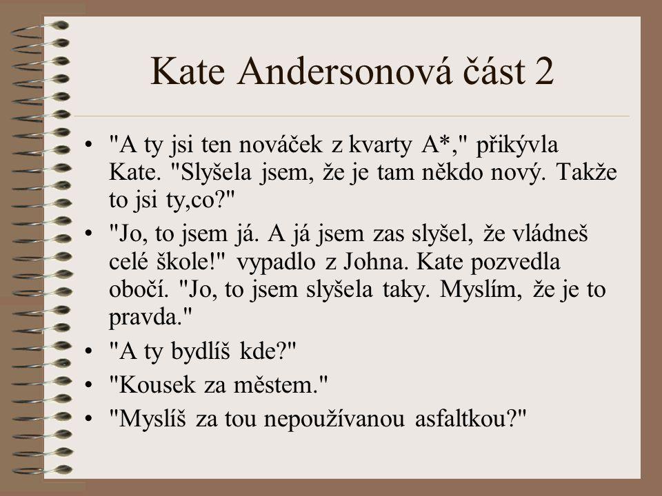 Kate Andersonová část 2