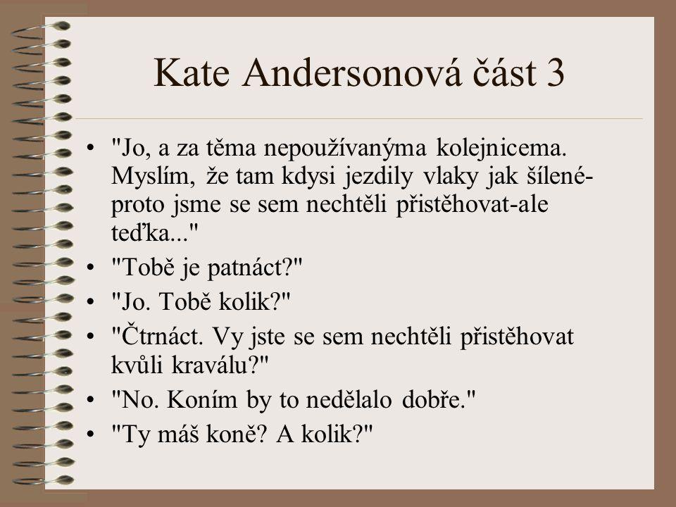 Kate Andersonová část 3