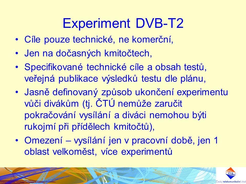 Experiment DVB-T2 Cíle pouze technické, ne komerční, Jen na dočasných kmitočtech, Specifikované technické cíle a obsah testů, veřejná publikace výsled