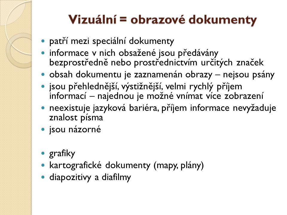 Vizuální dokumenty grafikavizuální projekcemikrodokumentymultimédia a hry