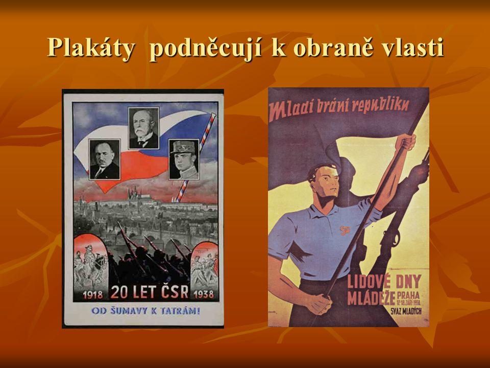 Plakáty podněcují k obraně vlasti