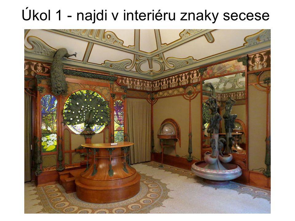 Úkol 1 - najdi v interiéru znaky secese