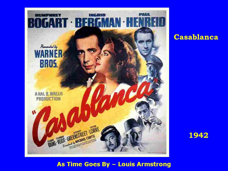 1942 Casablanca As Time Goes By – Louis Armstrong