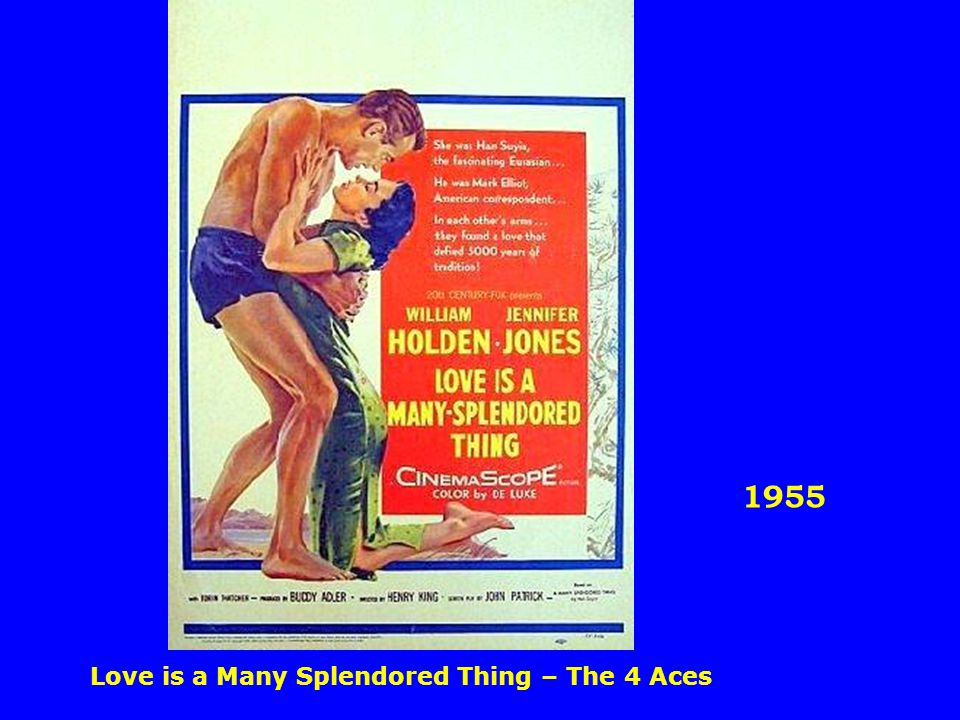 1955 Love is a Many Splendored Thing – The 4 Aces