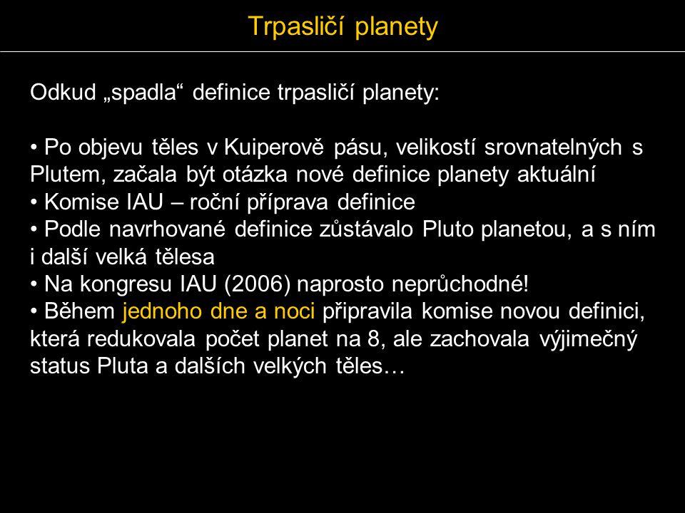 """Odkud """"spadla"""" definice trpasličí planety: Po objevu těles v Kuiperově pásu, velikostí srovnatelných s Plutem, začala být otázka nové definice planety"""