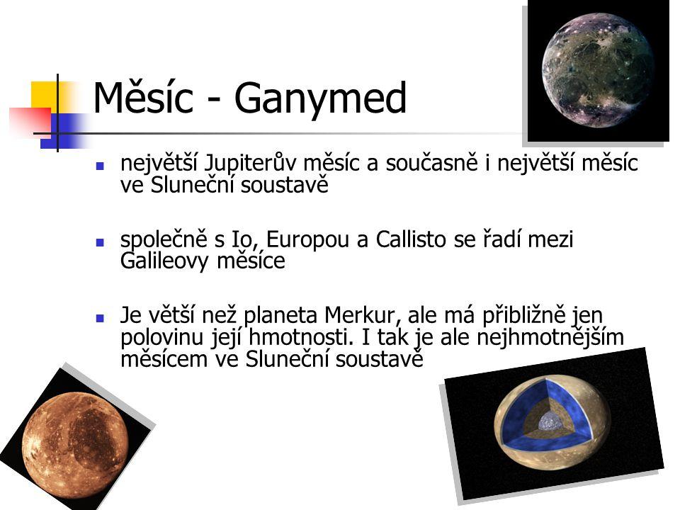 Měsíc - Ganymed největší Jupiterův měsíc a současně i největší měsíc ve Sluneční soustavě společně s Io, Europou a Callisto se řadí mezi Galileovy měs