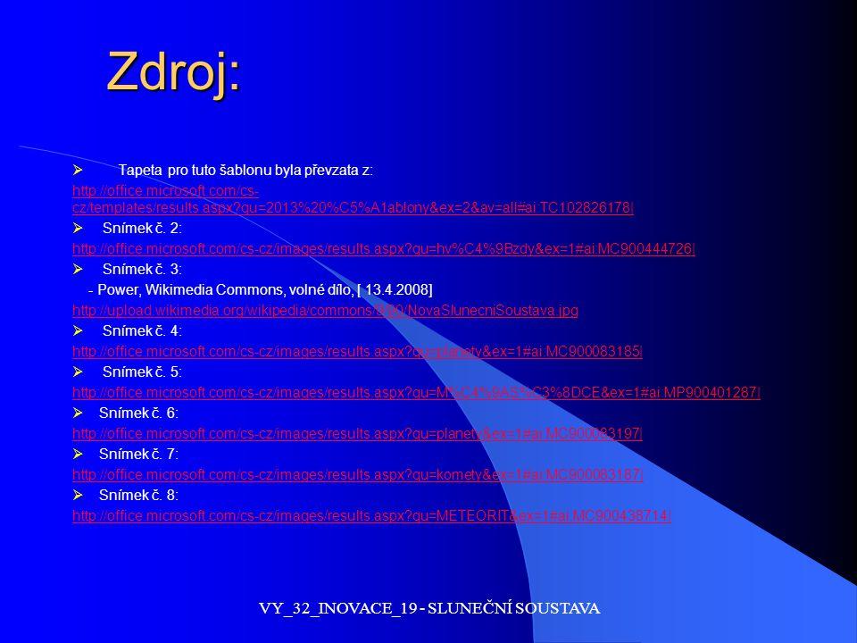 Zdroj:  Tapeta pro tuto šablonu byla převzata z: http://office.microsoft.com/cs- cz/templates/results.aspx?qu=2013%20%C5%A1ablony&ex=2&av=all#ai:TC10