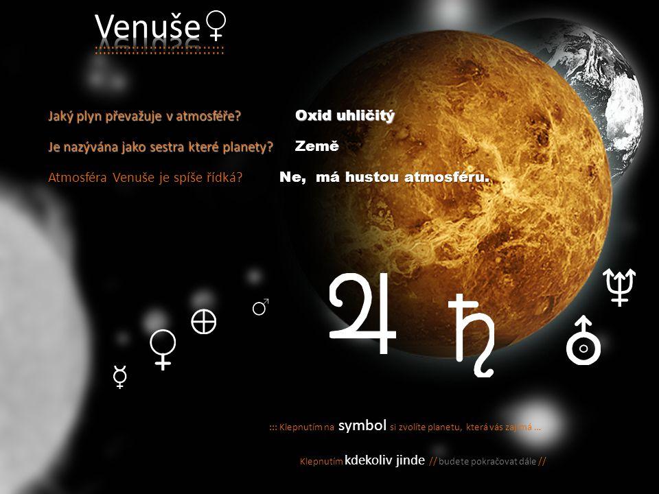 ::: Klepnutím na symbol si zvolíte planetu, která vás zajímá … Klepnutím kdekoliv jinde // budete pokračovat dále // ::::::::::::::::::::::: Uran je poslední planetou Sluneční soustavy.
