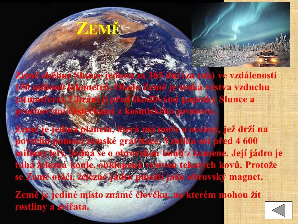 M ARS Mars je směrem od Slunce čtvrtá planeta.Bývá nazývána rudá nebo červená planeta.