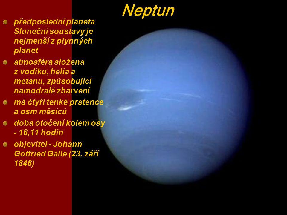 Neptun předposlední planeta Sluneční soustavy je nejmenší z plynných planet atmosféra složena z vodíku, helia a metanu, způsobující namodralé zbarvení