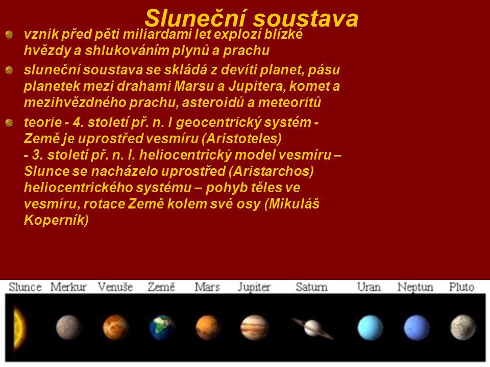 Sluneční soustava vznik před pěti miliardami let explozí blízké hvězdy a shlukováním plynů a prachu sluneční soustava se skládá z devíti planet, pásu