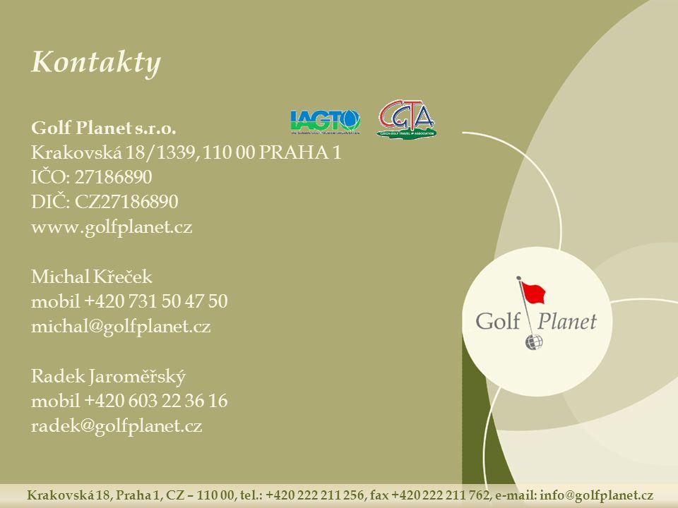 Krakovská 18, Praha 1, CZ – 110 00, tel.: +420 222 211 256, fax +420 222 211 762, e-mail: info@golfplanet.cz Kontakty Golf Planet s.r.o. Krakovská 18/