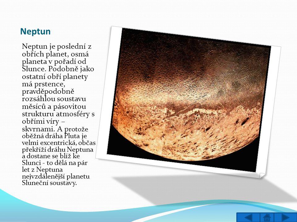Pluto Pluto je trpasličí planeta v Sluneční soustavě.