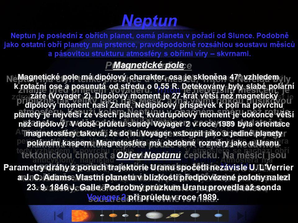 Uran Základní data o Uranu Hmotnost 8,7×10 25 kg Průměr 51 300 km Hustota 1270 kg×m -3 Povrchová teplota – 220 °C Doba otočení kolem osy 17 h 14 min S