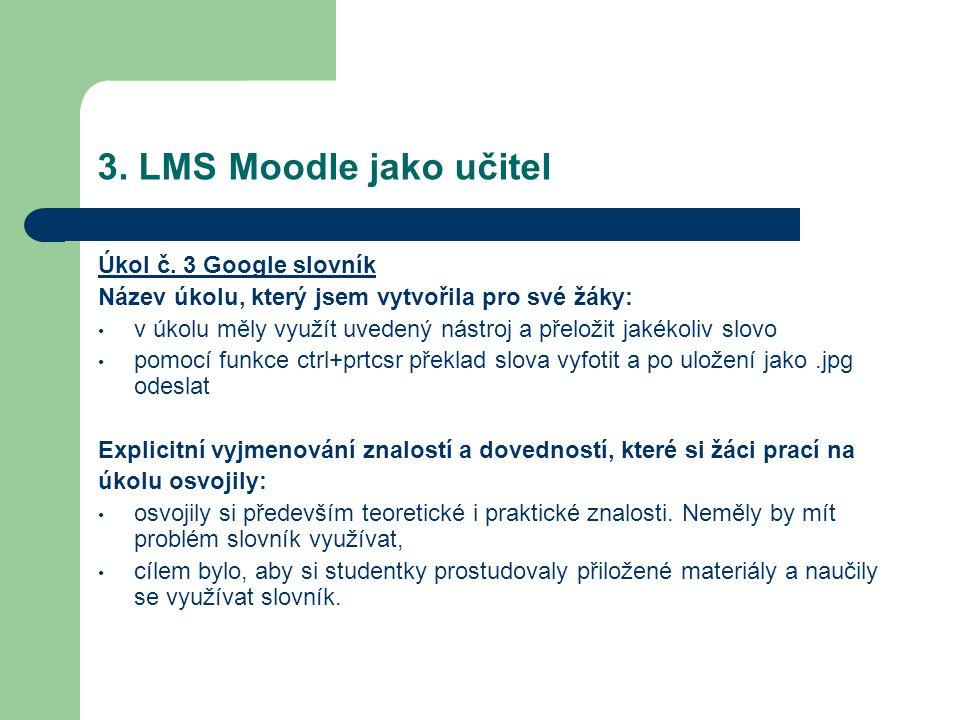 3. LMS Moodle jako učitel Úkol č.