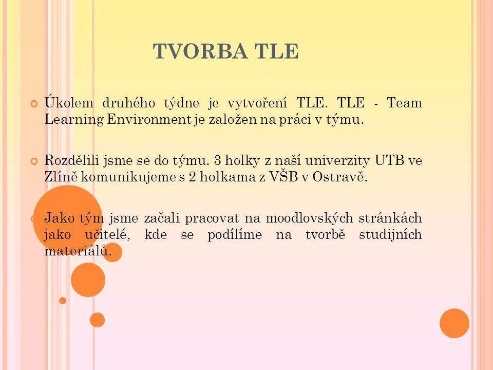 TVORBA TLE Úkolem druhého týdne je vytvoření TLE.