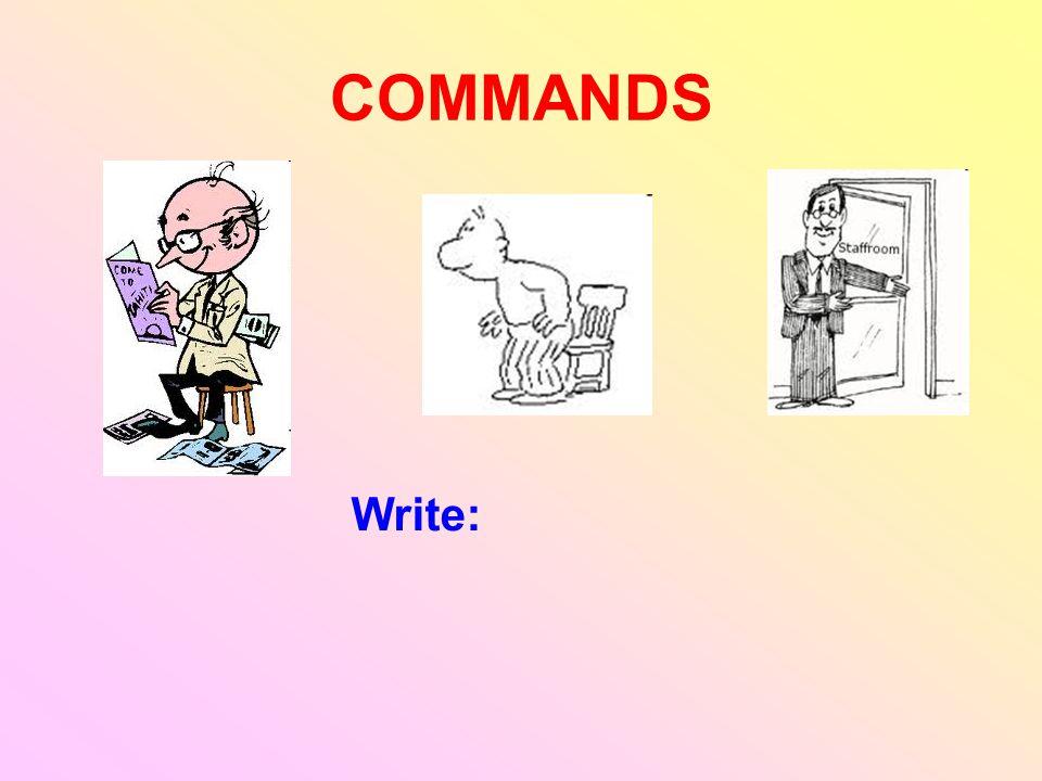 COMMANDS Write: