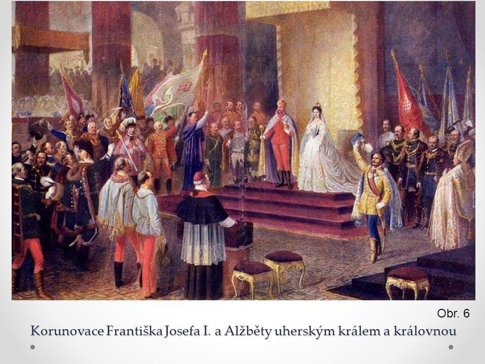 Korunovace Františka Josefa I. a Alžběty uherským králem a královnou Obr. 6