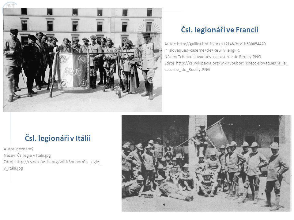 Čsl.legionáři ve Francii Autor: http://gallica.bnf.fr/ark:/12148/btv1b530054420.