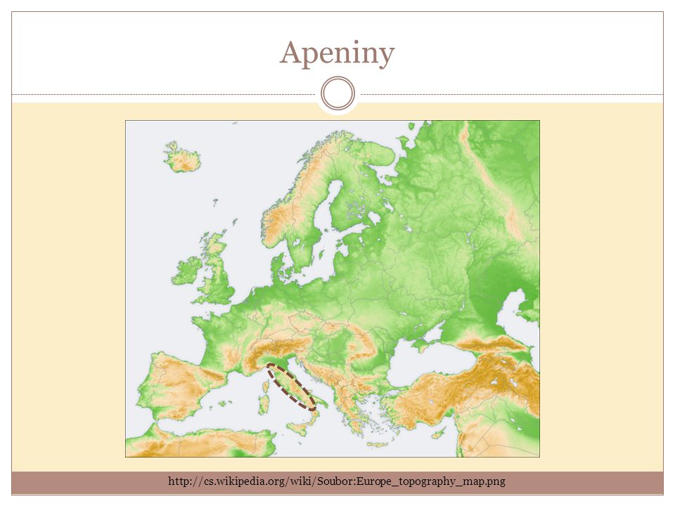Apeniny http://cs.wikipedia.org/wiki/Soubor:Europe_topography_map.png