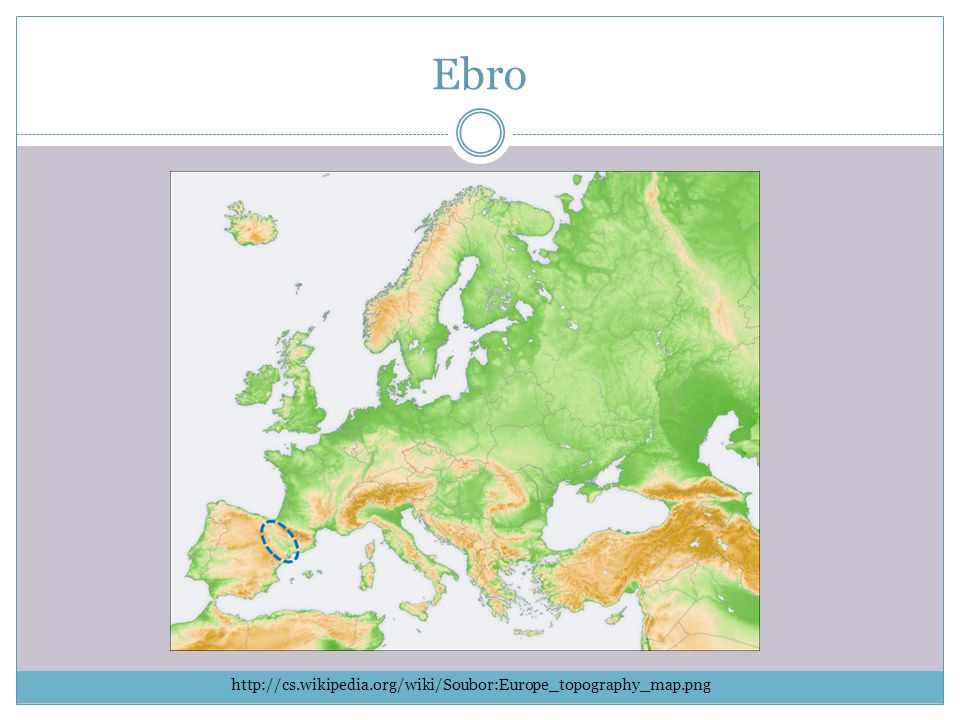 Labe http://cs.wikipedia.org/wiki/Soubor:Europe_topography_map.png