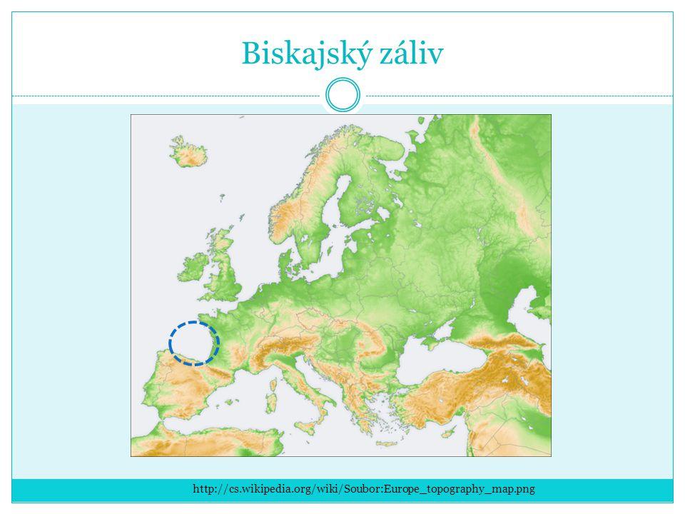 Biskajský záliv http://cs.wikipedia.org/wiki/Soubor:Europe_topography_map.png