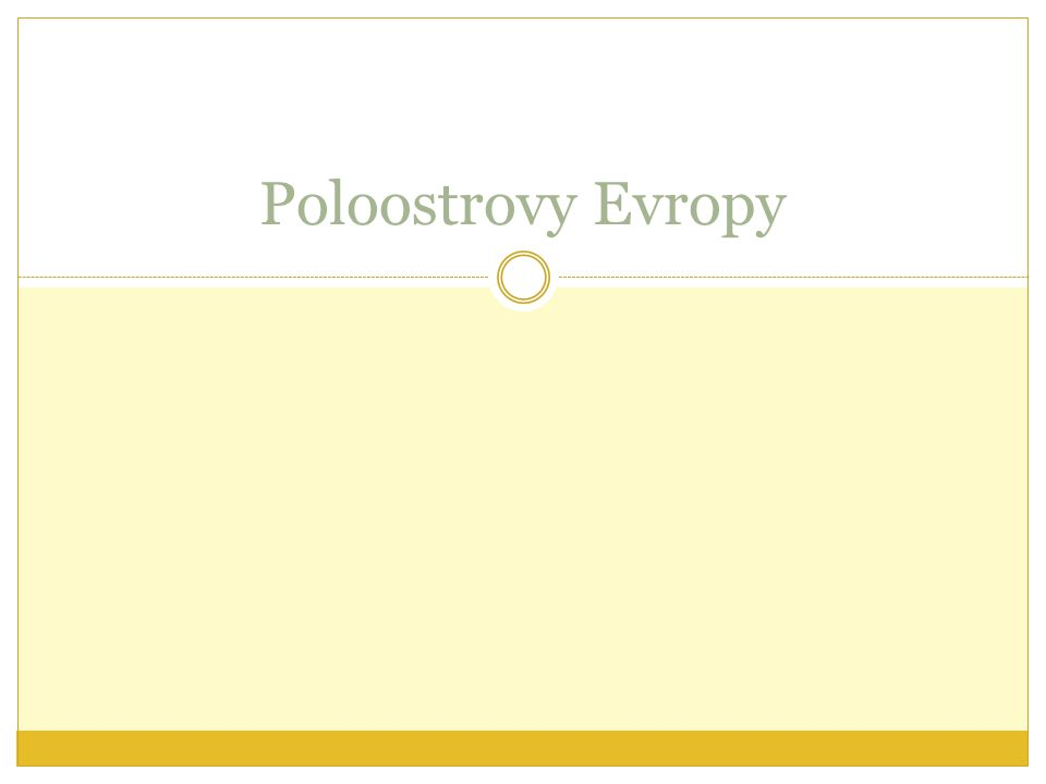 Poloostrovy Evropy
