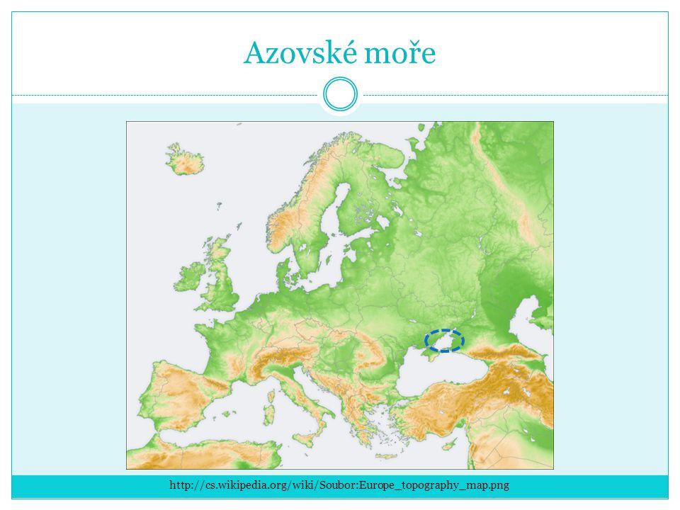Azovské moře http://cs.wikipedia.org/wiki/Soubor:Europe_topography_map.png