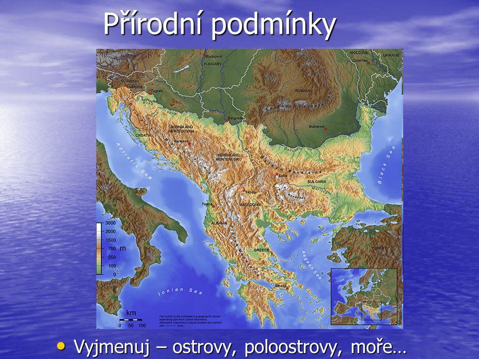 Přírodní podmínky převážně hornatá – Julské Alpy (Slovinsko), Karpaty (Rumunsko), Stará Planina, Rodopy, Rila, Pirin (Bulharsko), Dinárské hory - pobřeží převážně hornatá – Julské Alpy (Slovinsko), Karpaty (Rumunsko), Stará Planina, Rodopy, Rila, Pirin (Bulharsko), Dinárské hory - pobřeží celá oblast seismicky aktivní celá oblast seismicky aktivní nížiny – Valašská nížina (Rum.) a Hornothrácká nížina (Bul.) nížiny – Valašská nížina (Rum.) a Hornothrácká nížina (Bul.) významné řeky – Dunaj + Sáva, Morava a Marica významné řeky – Dunaj + Sáva, Morava a Marica jezera ledovcová Bled a krasová Plitvická j.