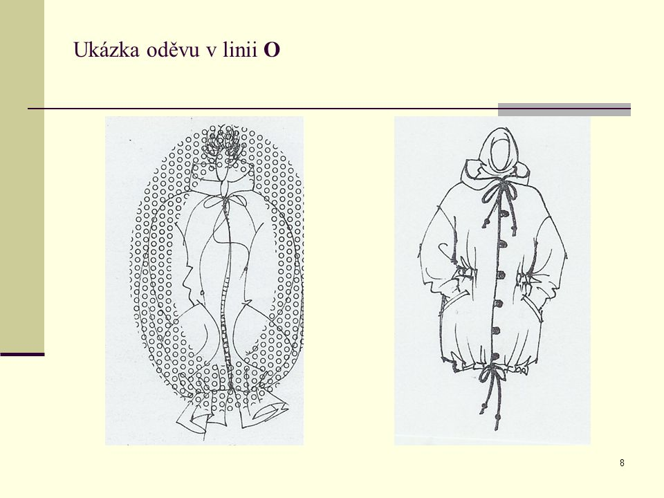 8 Ukázka oděvu v linii O