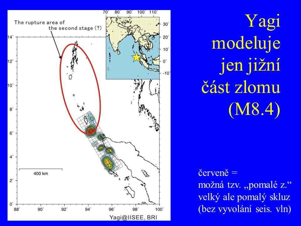 """Yagi modeluje jen jižní část zlomu (M8.4) červeně = možná tzv. """"pomalé z."""" velký ale pomalý skluz (bez vyvolání seis. vln)"""