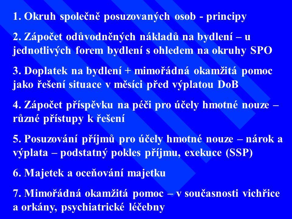 1. Okruh společně posuzovaných osob - principy 2.
