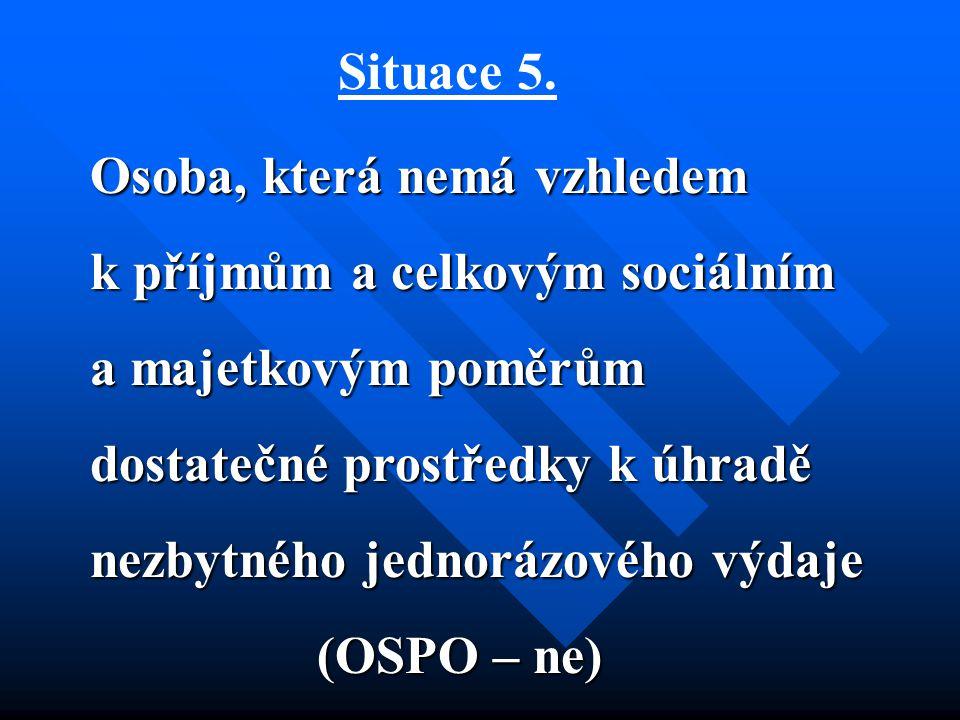 Situace 5.