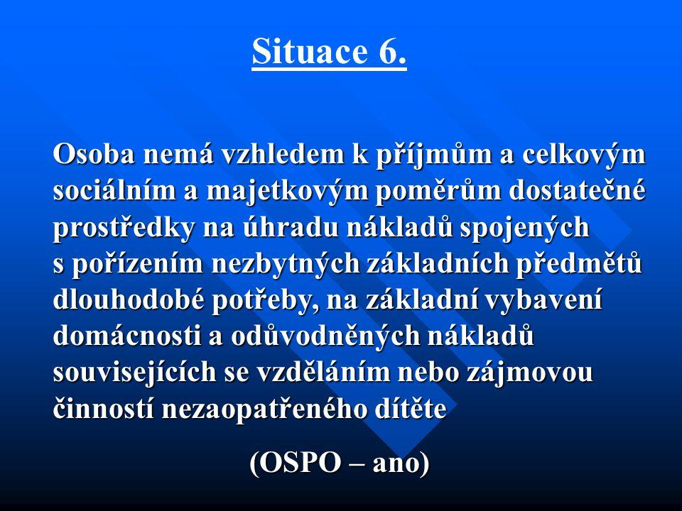 Situace 6.
