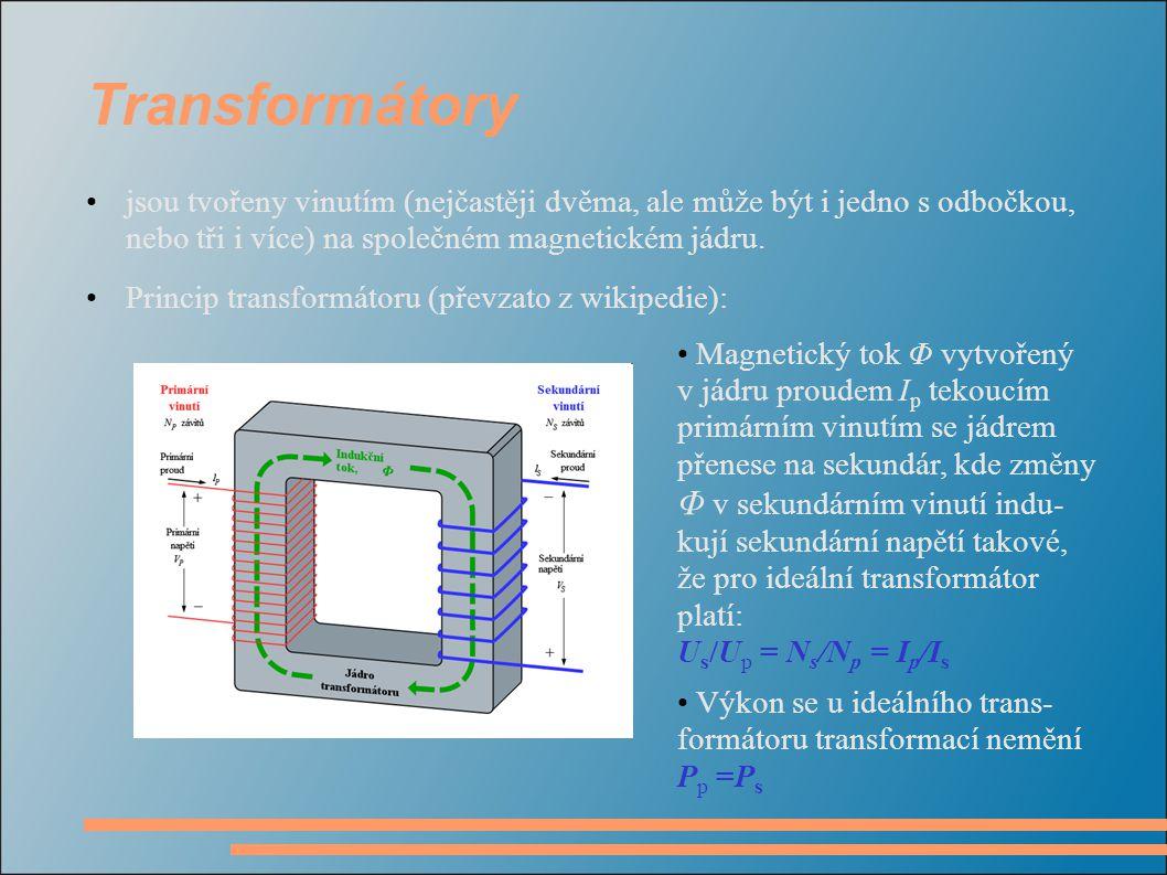Transformátory jsou tvořeny vinutím (nejčastěji dvěma, ale může být i jedno s odbočkou, nebo tři i více) na společném magnetickém jádru. Princip trans