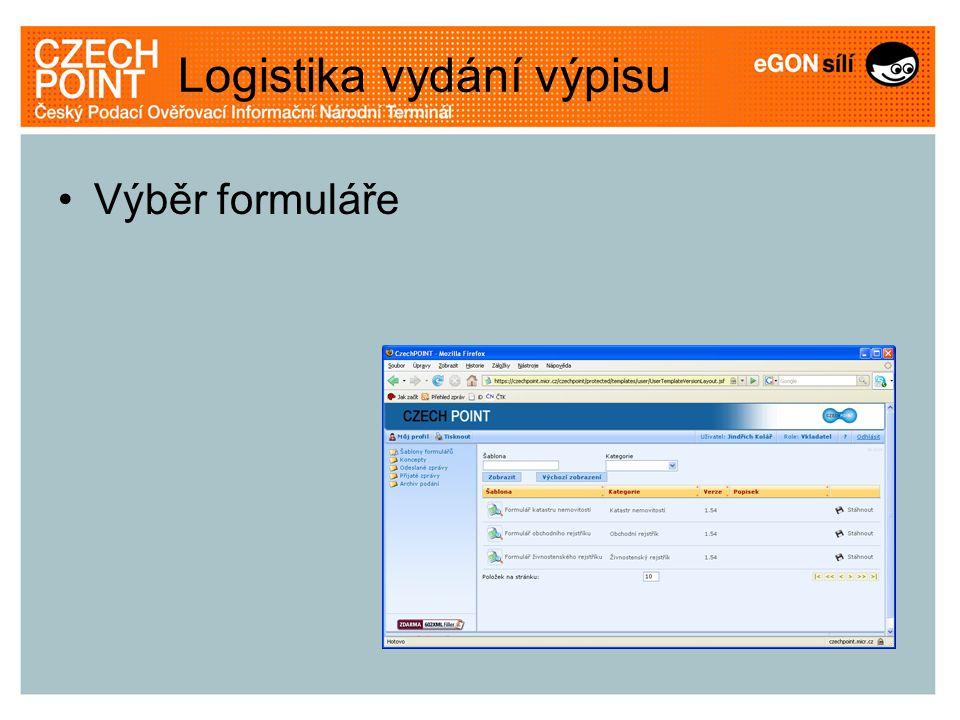 Logistika vydání výpisu Výběr formuláře