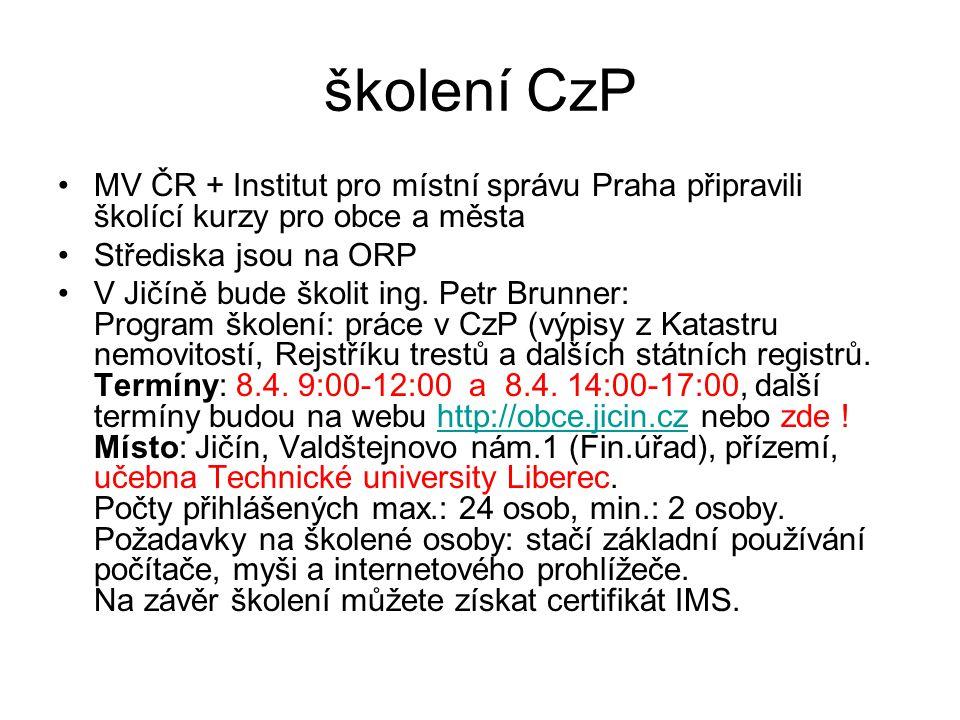školení CzP MV ČR + Institut pro místní správu Praha připravili školící kurzy pro obce a města Střediska jsou na ORP V Jičíně bude školit ing.