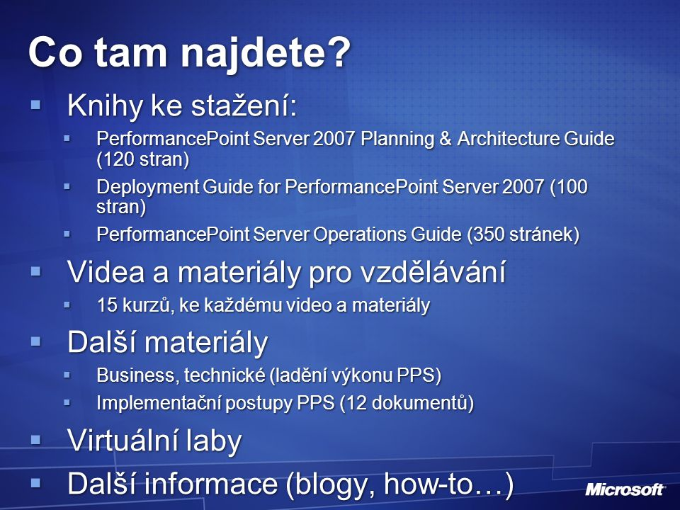 Implementační postupy  Project Plan Framework (.pptx)  Dimension Mapping for Input Forms/Output Reports (.xls)  PerformancePoint Server Configuration (template) (.xlsx)  Monitoring and Analytics Project Plan (template) (.mpp)  Operations and Maintenance Guide (template) (.docx)  Planning Design Configuration (template) (.docx)  Planning Project (template) (.mpp)  PerformancePoint Server Specifications (template) (.docx)  Preliminary Requirements Gathering and Scoping Questionnaire (.docx)  Source Dimension Fact Data Mapping (.xlsx)  Test Plan (template) (.docx)  Training Plan (template) (.docx)